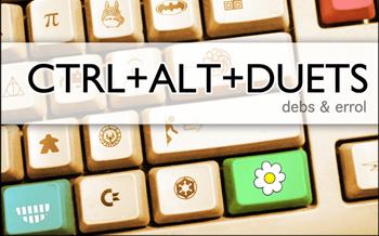 Geek Music: Debs & Errol CTRL+ALT+DUETS