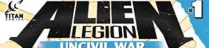Comic Sneak Peek: Alien Legion: Uncivil War #1