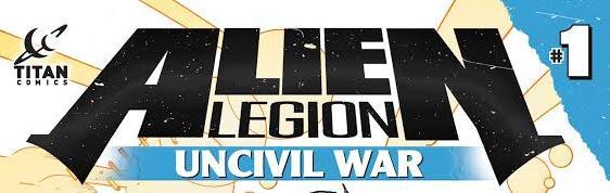 Comic Sneak Peek: Alien Legion: Uncivil War #1