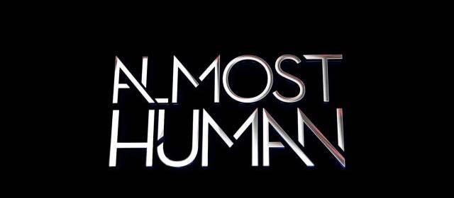 TV Review: Almost Human