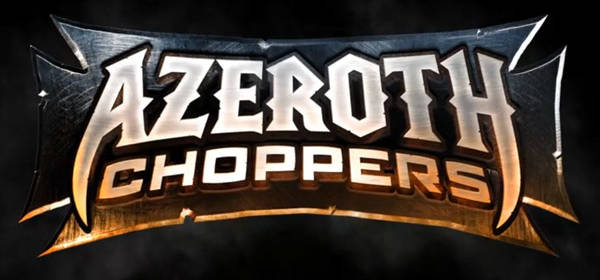 Azeroth Choppers