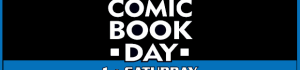 Saturday is Free Comic Book Day!