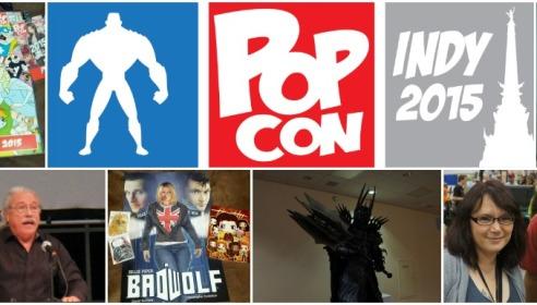Indy Pop Con 2015: Wrap Up
