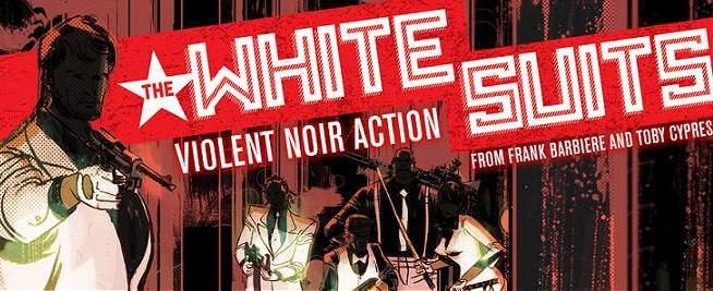 Comic Review: The White Suits #1